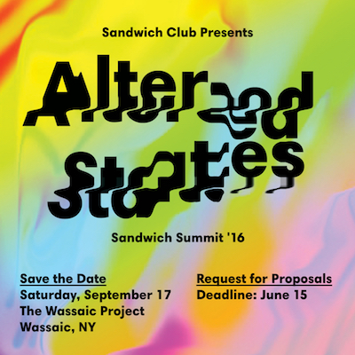 5th Annual Sandwich Club Summit: Altered States